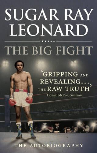 The Big Fight: My Story (Paperback)