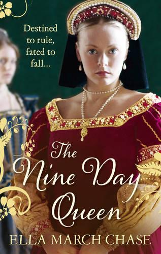The Nine Day Queen: Tudor Historical Fiction (Paperback)
