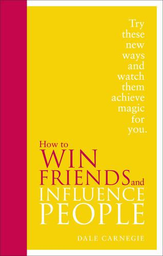 How to Win Friends and Influence People: Special Edition (Hardback)