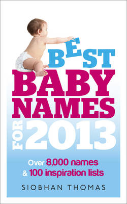 Best Baby Names for 2013 (Paperback)