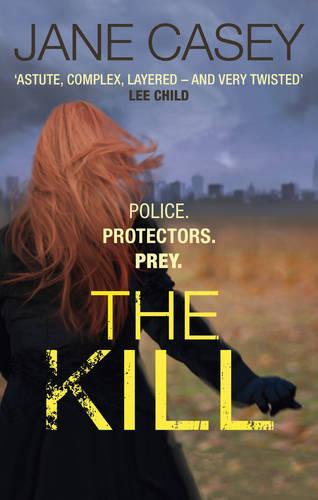 The Kill: (Maeve Kerrigan 5) - Maeve Kerrigan (Paperback)