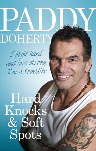 Hard Knocks & Soft Spots (Paperback)