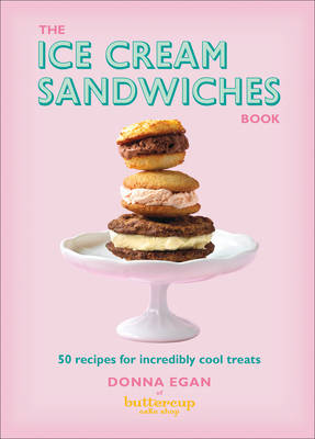 The Ice Cream Sandwiches Book (Hardback)
