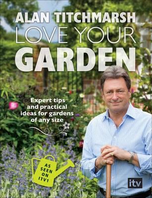 Love Your Garden (Paperback)