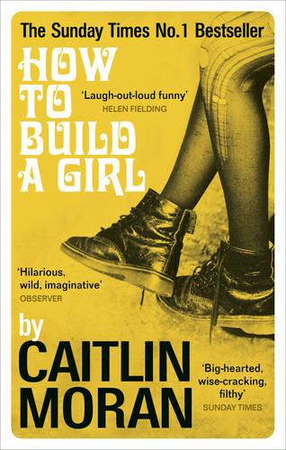 Cover of the book, How to Build a Girl.