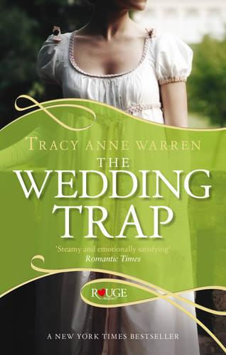 The Wedding Trap, A Rouge Regency Romance (Paperback)