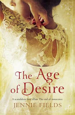 The Age of Desire (Hardback)