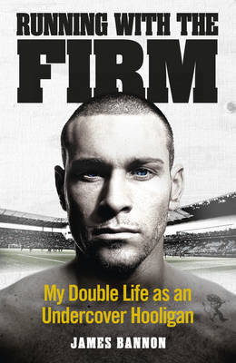 Running with the Firm (Hardback)