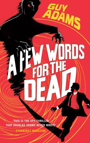 A Few Words For The Dead (Paperback)