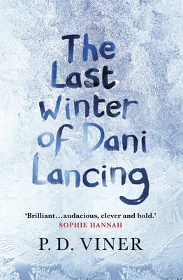 The Last Winter of Dani Lancing (Hardback)