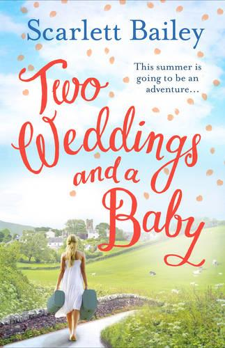 Two Weddings and a Baby (Paperback)