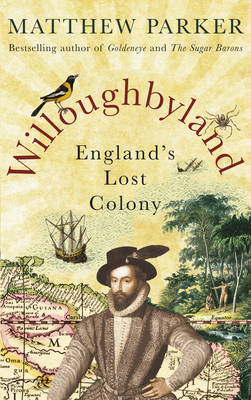 Willoughbyland: England's Lost Colony (Hardback)