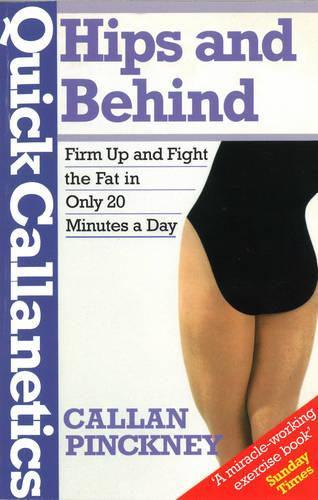 Quick Callanetics - Hips And Behind (Paperback)