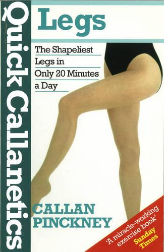 Quick Callanetics - Legs (Paperback)