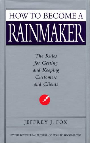 How To Become A Rainmaker (Paperback)