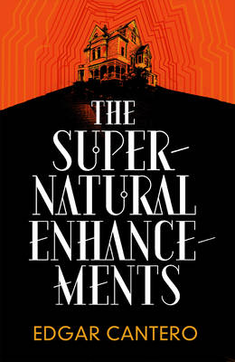 The Supernatural Enhancements (Hardback)
