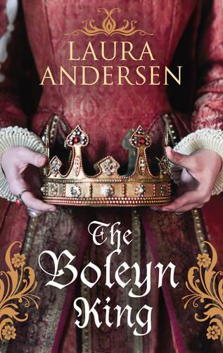 The Boleyn King - Anne Boleyn Trilogy (Paperback)