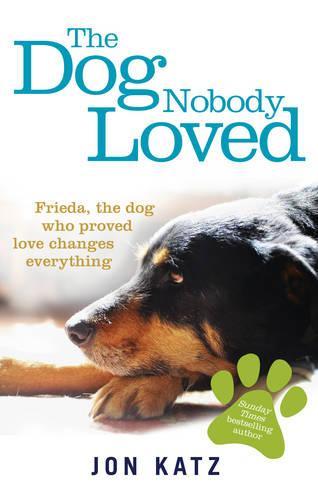 The Dog Nobody Loved (Paperback)