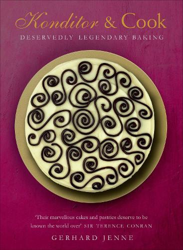 Konditor & Cook: Deservedly Legendary Baking (Hardback)