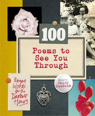 100 Poems To See You Through (Hardback)