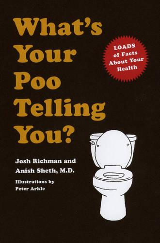 What's Your Poo Telling You? (Paperback)