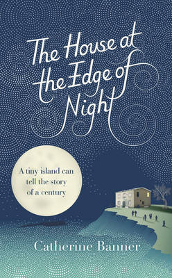 The House at the Edge of Night (Hardback)