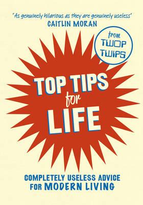 Top Tips for Life (Hardback)