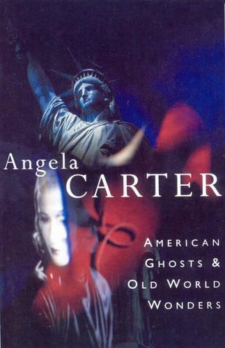 American Ghosts & Old World Wonders (Paperback)