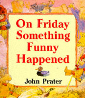 On Friday Something Funny Happened - Red Fox picture books (Paperback)