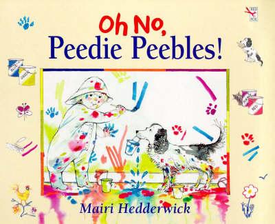 Oh No, Peedie Peebles...! (Paperback)