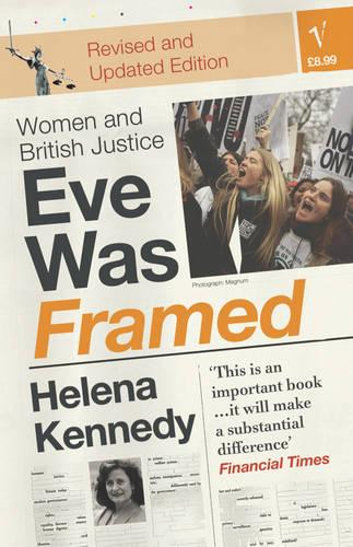 Eve Was Framed: Women and British Justice (Paperback)