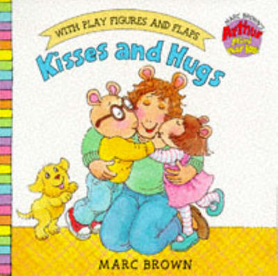 Kisses and Hugs: Arthur Mini Play Book - Arthur Mini Board Books (Board book)
