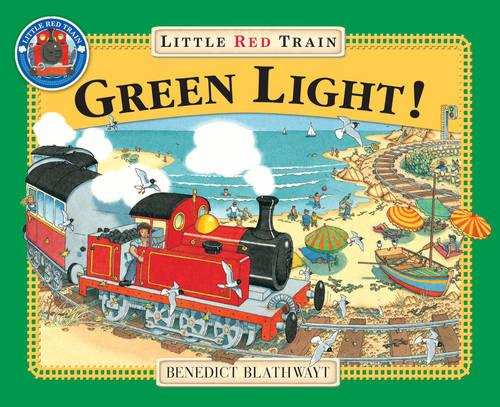 The Little Red Train: Green Light - Little Red Train (Paperback)