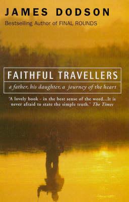 Faithful Travellers (Paperback)