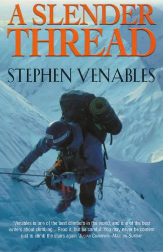 A Slender Thread: Escaping Disaster in the Himalaya (Paperback)