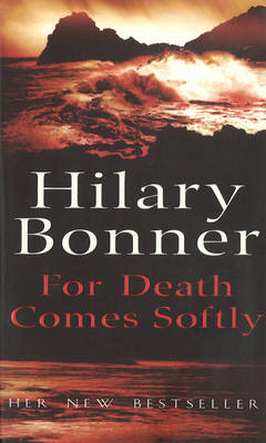 For Death Comes Softly (Paperback)