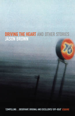 Driving The Heart (Paperback)