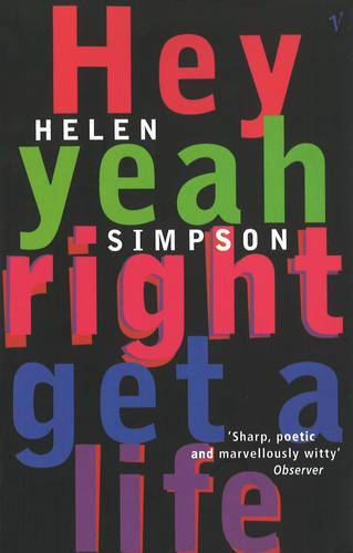 Hey Yeah Right Get A Life (Paperback)