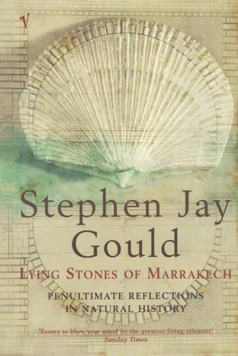 The Lying Stones Of Marrakech: Penultimate Reflections in Natural History (Paperback)