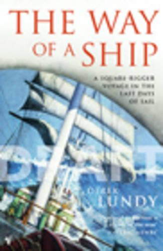 The Way Of A Ship (Paperback)