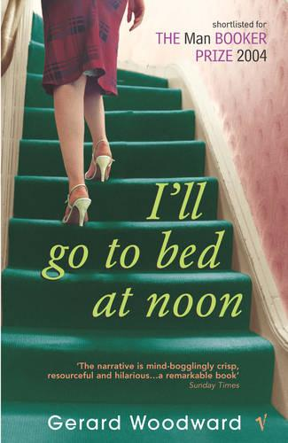 I'll Go To Bed At Noon (Paperback)