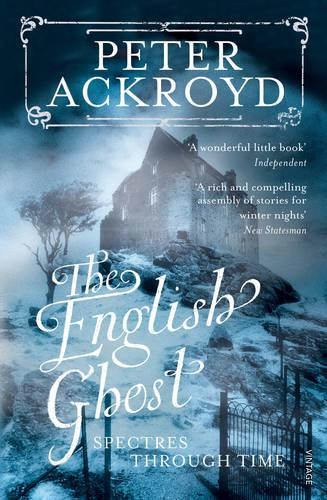 The English Ghost: Spectres Through Time (Paperback)