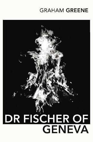Dr Fischer Of Geneva (Paperback)