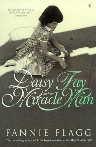 Daisy Fay And The Miracle Man (Paperback)