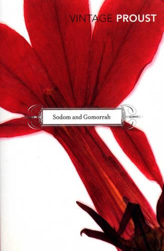 In Search Of Lost Time, Vol 4: Sodom and Gomorrah (Paperback)
