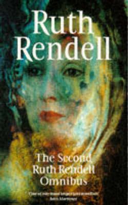Second Ruth Rendell Omnibus (Paperback)