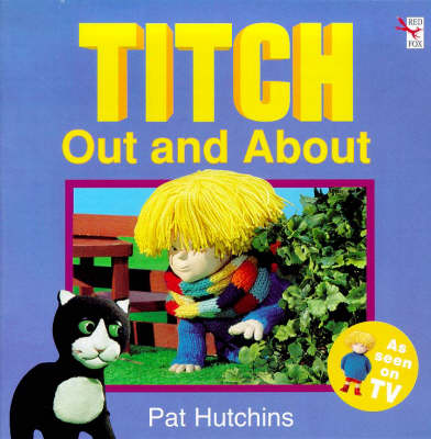 Titch Out And About - (Paperback)