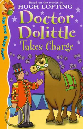 Dr Dolittle Takes Charge (Paperback)