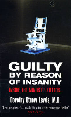 Guilty By Reason Of Insanity (Paperback)