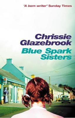 Blue Spark Sisters (Paperback)